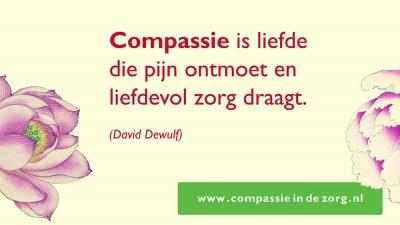 Compassie is liefde die pijn ontmoet en liefdevol zorg draagt